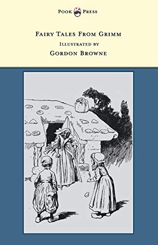 Fairy Tales From Grimm - Illustrated by: Grimm Brothers