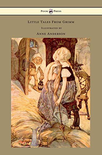 9781447458425: Little Tales From Grimm - Illustrated by Anne Anderson