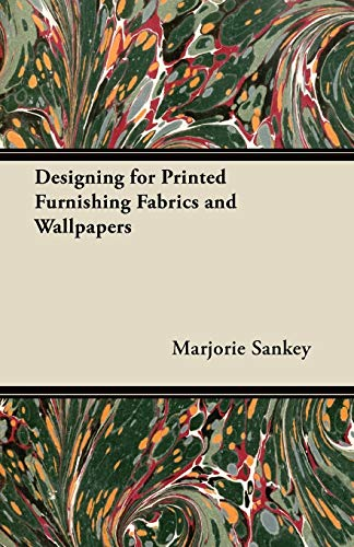 9781447458647: Designing for Printed Furnishing Fabrics and Wallpapers