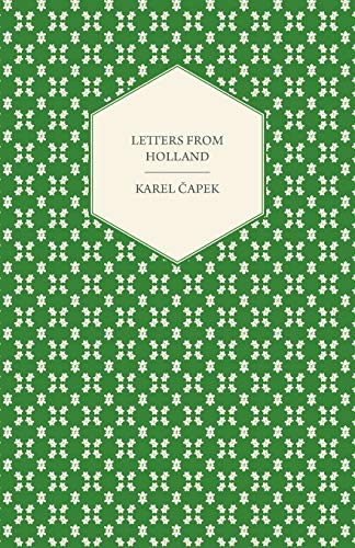Letters From Holland (Paperback): Karel Capek