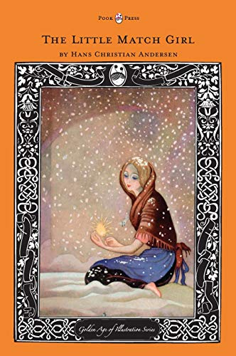 9781447461388: The Little Match Girl - The Golden Age of Illustration Series