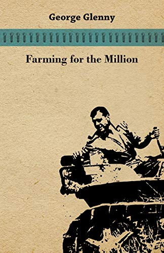 Farming for the Million (Paperback): George Glenny