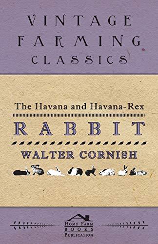 The Havana and Havana-Rex Rabbit (Paperback): Walter Cornish