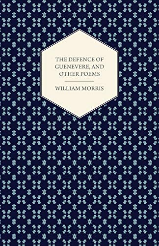 9781447464907: The Defence of Guenevere, and Other Poems (1858)