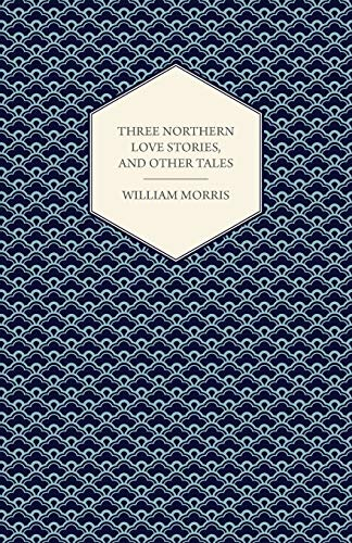 9781447464921: Three Northern Love Stories, and Other Tales