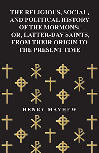 The Religious, Social, and Political History of: Henry Mayhew