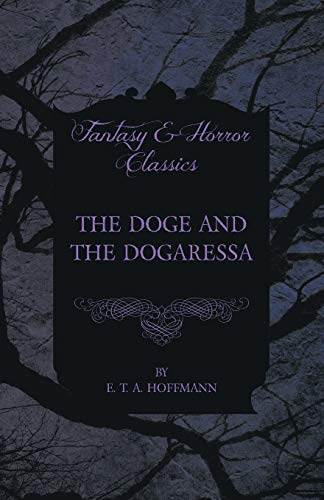 9781447465690: The Doge and the Dogaressa (Fantasy and Horror Classics)