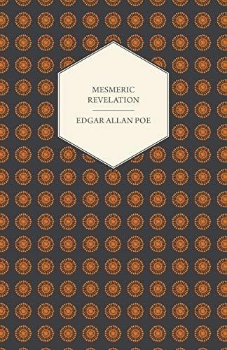 Mesmeric Revelation: Edgar Allan Poe
