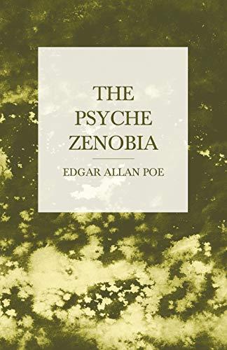 The Psyche Zenobia: Edgar Allan Poe