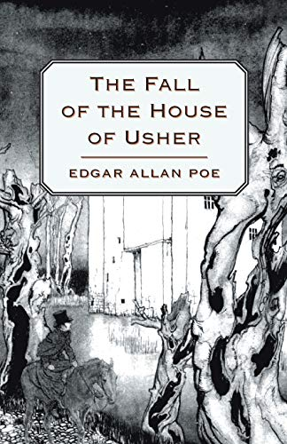 The Fall of the House of Usher: Edgar Allan Poe