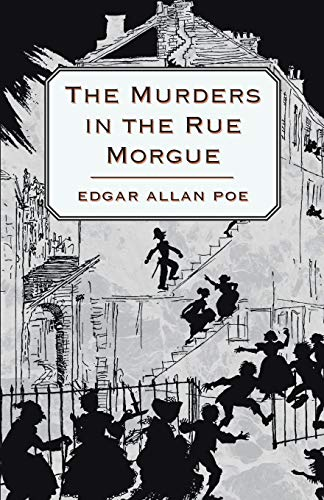 The Murders in the Rue Morgue (Paperback)