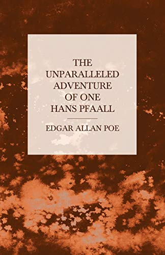 9781447466031: The Unparalleled Adventure of One Hans Pfaall