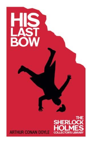 9781447467472: His Last Bow (Sherlock Holmes Series)