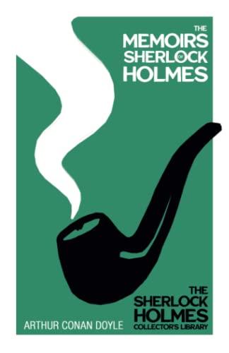 9781447467557: The Memoirs of Sherlock Holmes (1894) (Sherlock Holmes Series)