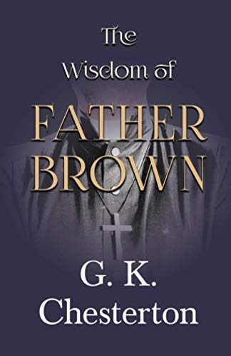 9781447467618: The Wisdom of Father Brown