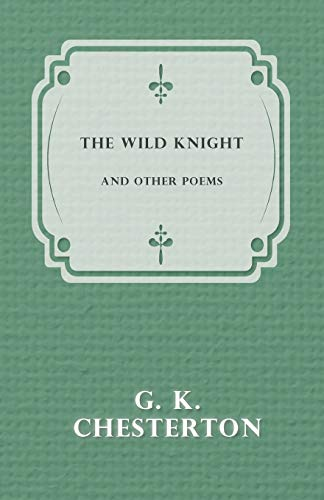 9781447467694: The Wild Knight and Other Poems