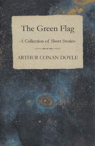 9781447467847: The Green Flag (A Collection of Short Stories)
