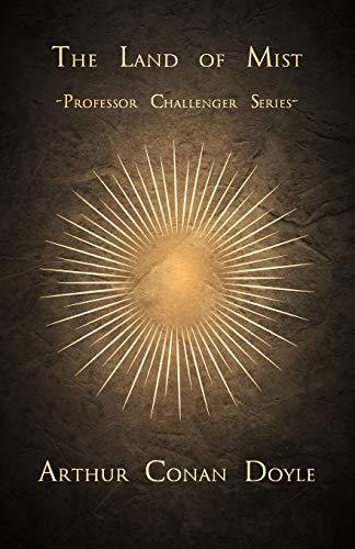 The Land of Mist (Professor Challenger Series): Doyle, Arthur Conan