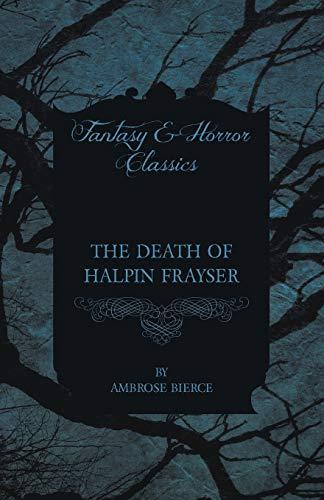 9781447468233: The Death of Halpin Frayser
