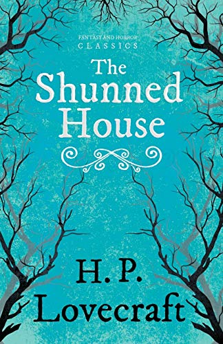 9781447468417: The Shunned House (Fantasy and Horror Classics)
