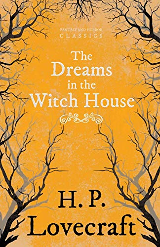 9781447468516: The Dreams in the Witch House (Fantasy and Horror Classics)