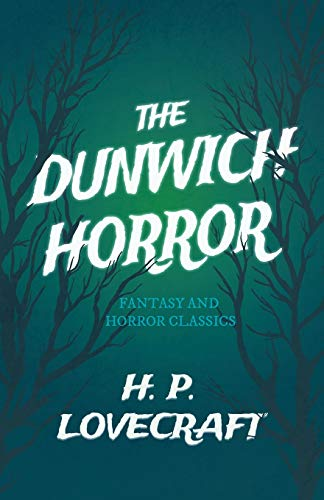 9781447468554: The Dunwich Horror (Fantasy and Horror Classics)