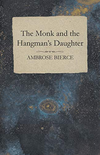 9781447468684: The Monk and the Hangman's Daughter