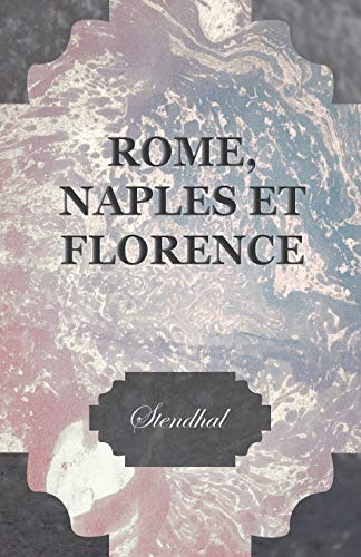 9781447469407: Rome, Naples Et Florence (French Edition)