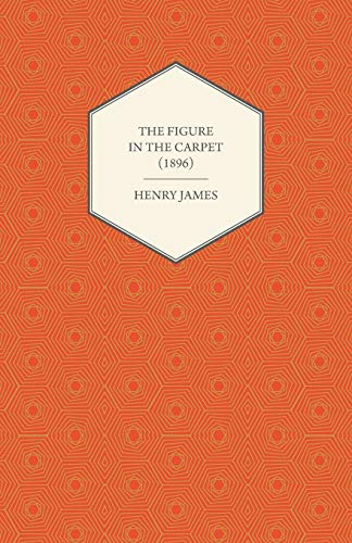 9781447469940: The Figure in the Carpet (1896)