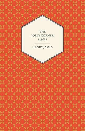 9781447470007: The Jolly Corner (1908)