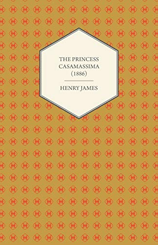 9781447470090: The Princess Casamassima (1886)