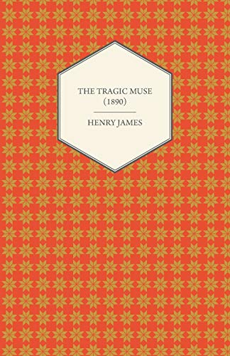 9781447470182: The Tragic Muse (1890)