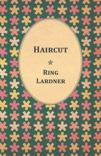 Haircut: Ring Jr. Lardner