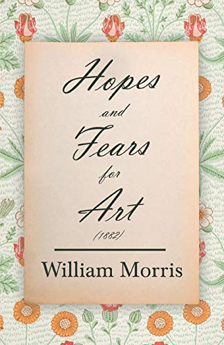 9781447470403: Hopes and Fears for Art (1882)
