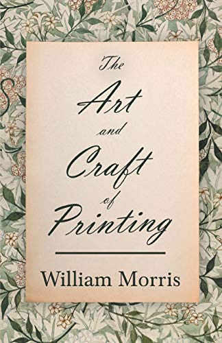 9781447470458: The Art and Craft of Printing