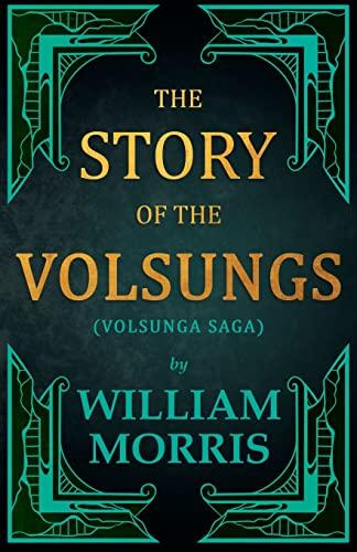 9781447470557: The Story of the Volsungs, (Volsunga Saga)