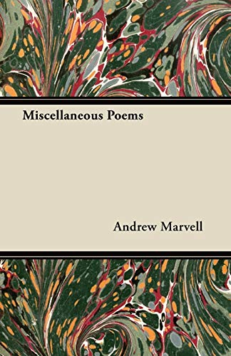 Miscellaneous Poems: Andrew Marvell