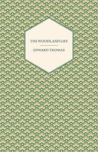 9781447471905: The Woodland Life