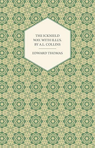 9781447471929: The Icknield Way. with Illus. by A.L. Collins