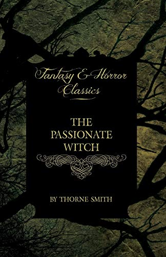 9781447472520: The Passionate Witch (Horror and Fantasy Classics)