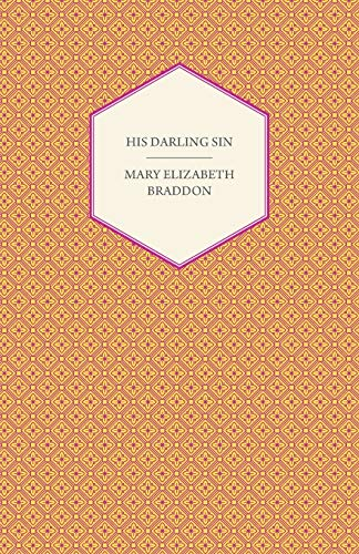 9781447473343: His Darling Sin