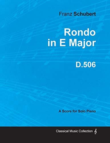 Rondo in E Major D.506 - For: Franz Schubert