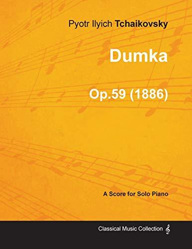 9781447474388: Dumka - A Score for Solo Piano Op.59 (1886)