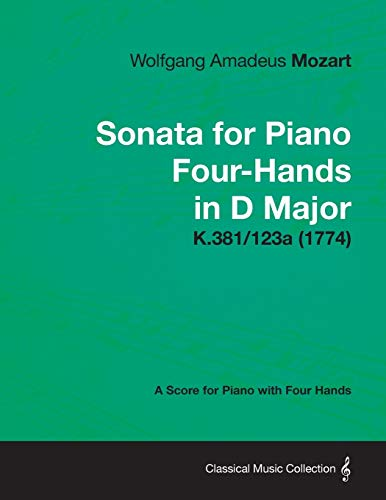 Sonata for Piano Four-Hands in D Major: Mozart, Wolfgang Amadeus