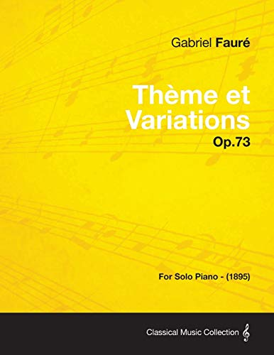 9781447475385: Theme Et Variations Op.73 - For Solo Piano (1895)