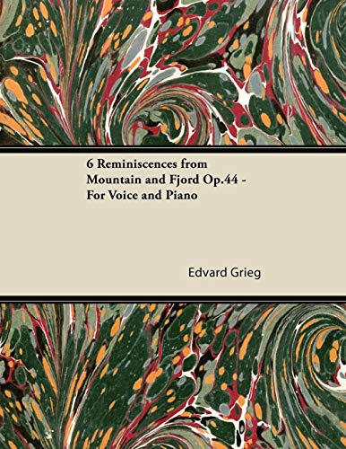 9781447475453: 6 Reminiscences from Mountain and Fjord Op.44 - For Voice and Piano