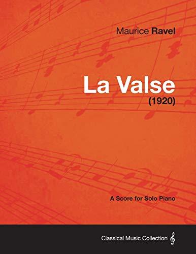 9781447475897: La Valse - A Score for Solo Piano (1920)