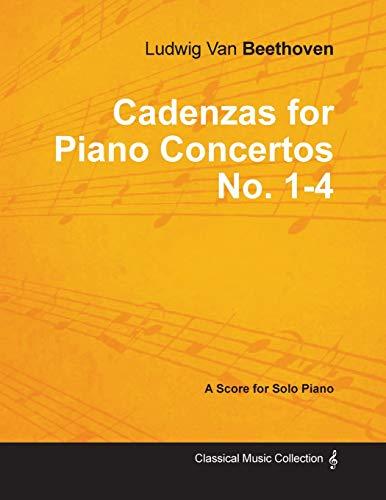 9781447476023: Cadenzas for Piano Concertos Nos.1-4 - A Score for Solo Piano