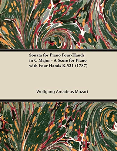 Sonata for Piano Four-Hands in C Major: Wolfgang Amadeus Mozart