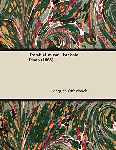 9781447476221: Tromb-Al-CA-Zar - For Solo Piano (1865)